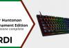 Razer Huntsman Tournament Edition - Recensione completa