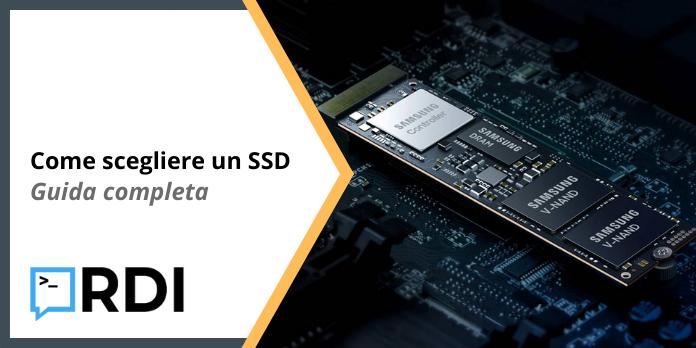 Come scegliere un SSD - Guida completa