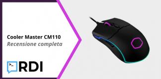 Cooler Master CM110 - Recensione completa