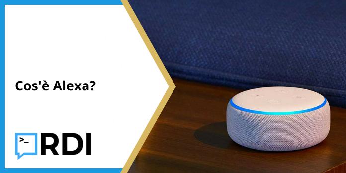 Cos'è Alexa?