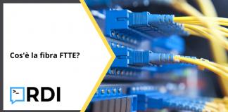 Cos'è la fibra FTTE?