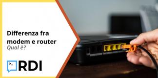 Differenza fra modem e router - Qual è?