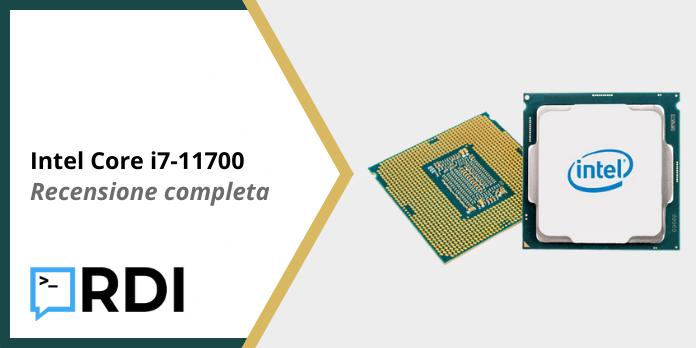 Intel Core i7-11700 - Recensione completa