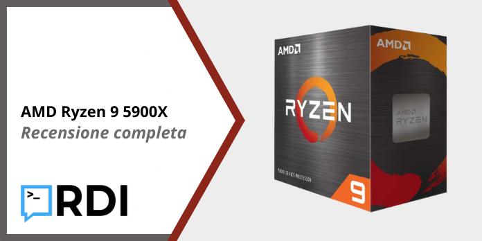 AMD Ryzen 9 5900X - Recensione completa